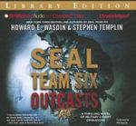 Seal Team Six Outcasts - Howard E Wasdin
