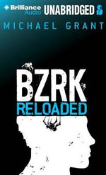 Bzrk Reloaded - Michael Grant
