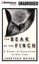 The Beak of the Finch : A Story of Evolution in Our Time - Dr Jonathan Weiner