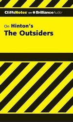 The Outsiders : Cliffs Notes (Audio) - Janet Clark