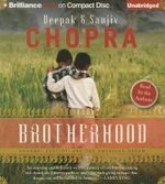 Brotherhood : Dharma, Destiny, and the American Dream - Deepak Chopra