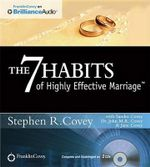The 7 Habits of Highly Effective Marriage - Dr Stephen R Covey