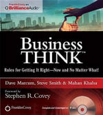 Business Think : Rules for Getting It Right - Now and No Matter What! - Dave Marcum