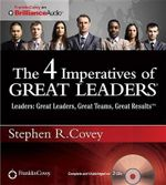 The 4 Imperatives of Great Leaders - Dr Stephen R Covey