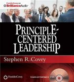 Principle-Centered Leadership - Dr Stephen R Covey