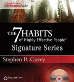 The 7 Habits of Highly Effective People - Signature Series - Dr Stephen R Covey