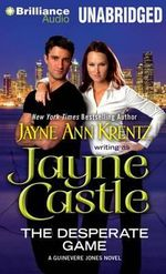 The Desperate Game : A Guinevere Jones Novel - Jayne Castle