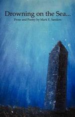 Drowning on the Sea - Mark E Sanders