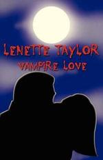 Vampire Love - Lenette Taylor
