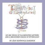 The Alphabet of Illuminated Letters - L Af Edn Winga Eardmor