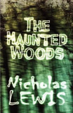 The Haunted Woods - Nicholas Lewis