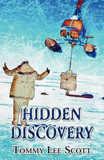 Hidden Discovery - Tommy Lee Scott