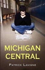Michigan Central - Patrick LaVigne