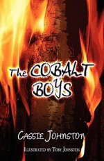The Cobalt Boys - Cassie Johnston