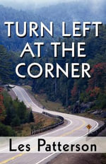 Turn Left at the Corner - Sir Les Patterson