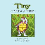 Tiny Takes a Trip - Geno Kennedy
