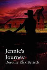 Jennie's Journey - Dorothy Kirk Bertsch