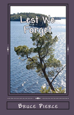 Lest We Forget - Bruce Pierce