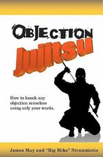 Objection Jujitsu - Mike