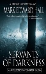 Servants of Darkness - Mark Edward Hall
