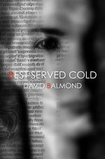 Best Served Cold - David Balmond