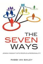 The Seven Ways - Rabbi Ian Bailey