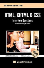 HTML, XHTML & CSS Interview Questions You'll Most Likely be Asked - Vibrant Publishers