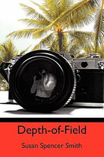 Depth-Of-Field - Susan Spencer Smith