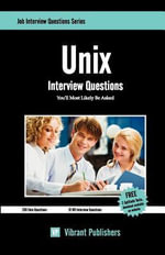 Unix Interview Questions You'll Most Likely be Asked - Vibrant Publishers