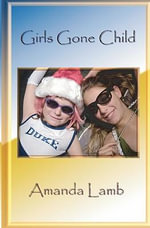 Girls Gone Child - Amanda Lamb