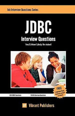 JDBC Interview Questions You'll Most Likely be Asked - Vibrant Publishers