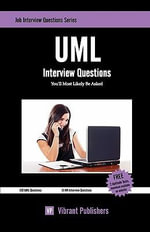 UML Interview Questions You'll Most Likely be Asked - Vibrant Publishers