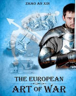 The European Art of War - Zhao An Xin