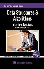 Data Structures & Algorithms Interview Questions You'll Most Likely be Asked - Vibrant Publishers