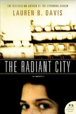 The Radiant City - Lauren B. Davis