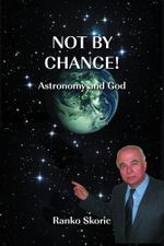 Not By Chance! - Ranko J.D. Skoric