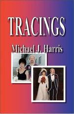 Tracings - Michael J. Harris