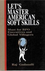 Let's Master American Soft Skills - Raj Boone's Gadasalli