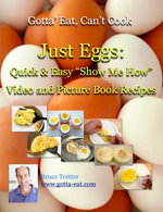 Just Eggs : Quick & Easy