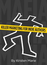 MaFIA : Killer Marketing for Indie Authors - Kristen Boone's Marie