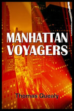 Manhattan Voyagers - Thomas Boone's Quealy