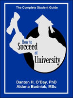 How to Succeed at University--International Edition - Danton O'Day