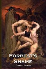 Forrest's Shame - Forrest Canutt