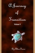 Journey of Transition Volume 5 - Alton Sears