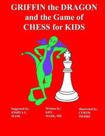 Griffin the Dragon and the Game of Chess for Kids - Ken Mask