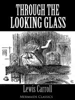 Through The Looking Glass - An Original Classic (Mermaids Classics) - Lewis Carroll