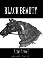 Black Beauty - An Original Classic (Mermaids Classics) - Anna Sewell