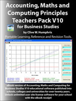 Accounting, Maths and Computing Principles for Business Studies Teachers Pack V10 - Clive W. Humphris
