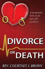 Divorce or Death - Graduate Student Courtney Brown