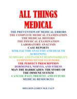 All Things Medical - Sheldon, M.D. FACP Cohen